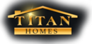 Titan Homes new home builder