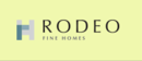 Rodeo Fine Homes new home builder